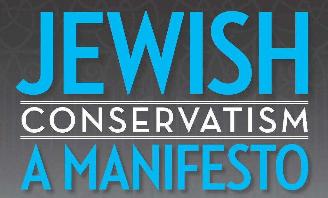 Jewish Conservatism: A Manifesto